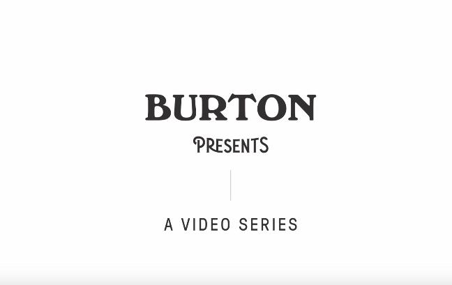BURTONによるチームライダーのウェブムービーシリーズ4